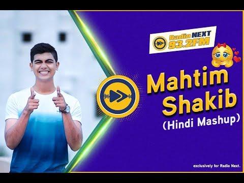 Mahtim Shakib   Cover Hindi Mashup   Radio Next 93.2FM