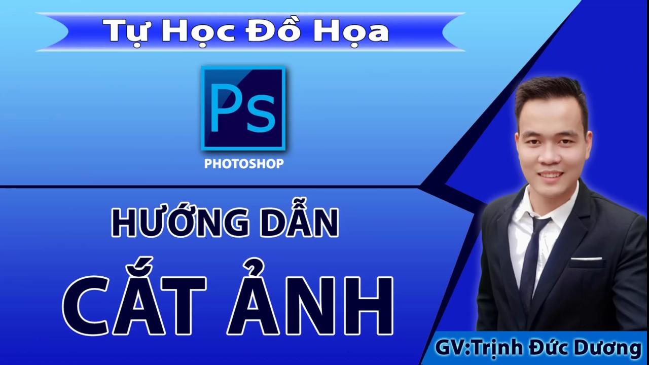 Cắt ảnh trong photoshop – Hướng dẫn cắt hình trong photoshop  Tự Học Đồ Hoạ