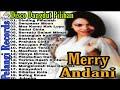20 Full Album Pilihan Merry Andani - Dinding Pemisah Disco Dangdut | Lagu Nostalgia 90an Indonesia