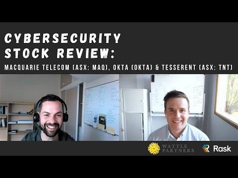 Cybersecurity stock review: Macquarie Telecom (ASX: MAQ), Okta (OKTA) & Tesserent (ASX: TNT) |