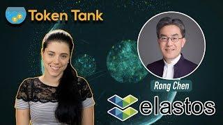 Token Tank Presents: Elastos | Decentralized Internet of the Future | Rong Chen | $ELA
