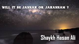 Will It Be Jannah or Jahannam? | True Story | Part (1/2) [HD]