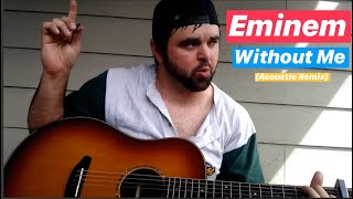 Without Me - Eminem (Acoustic)