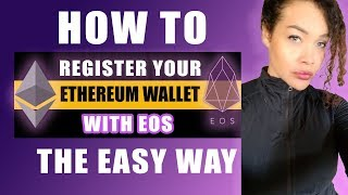 eos how tocreate register your ethereum wallet w eos