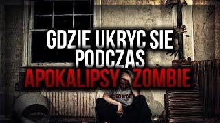 Gdzie ukryć się podczas Apokalipsy Zombie ??  || Szperacz