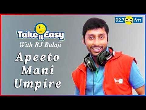 R.J. பாலாஜி - Take it Easy - Apeeto Mani Umpire