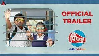 Pipsi | Official Trailer | Maithili Patwardhan And Sahil Joshi | Marathi Movie 2018