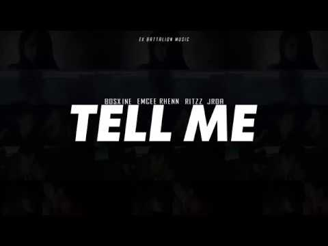 Tell Me - Ex Battalion(Official Lyrics)