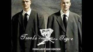 Troo.L.S Orgi-E - Inden Det For Sent (Forklædt som voksne)