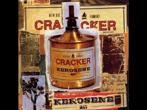 Cracker - Kerosene Hat - Low