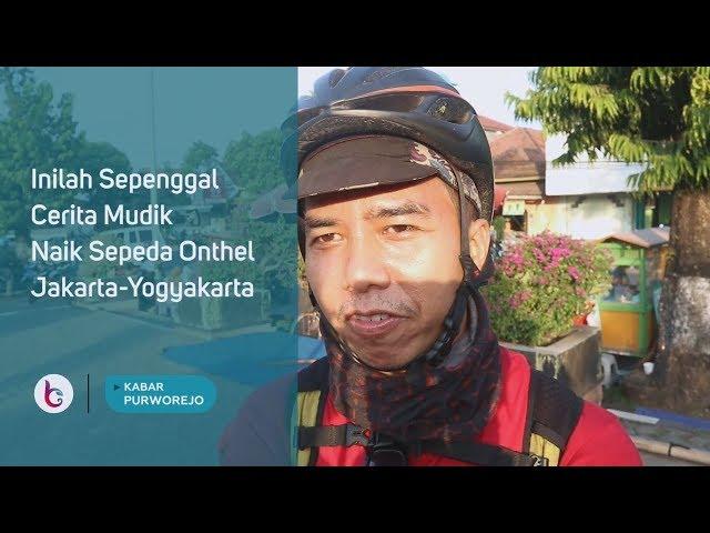 Inilah Sepenggal Cerita Mudik Naik Sepeda Onthel Jakarta Yogyakarta