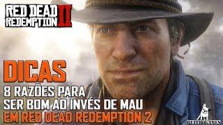 Red Dead Redemption 2 -  DICAS - 8  MOTIVOS PARA VOCÊ SER UM CARA DO BEM EM RDR2!