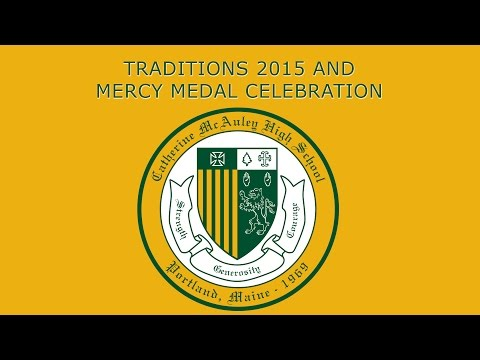 Catherine McAuley High School 2015 Traditions Fundraiser