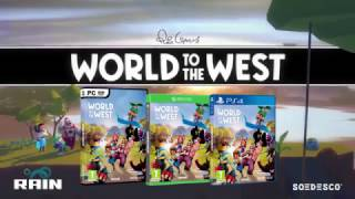 World to the West - Gameplay Trailer