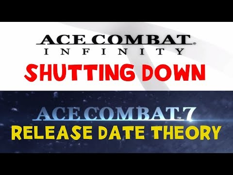 Ace Combat Infinity Shutting Down + AC7 Release Date Theory