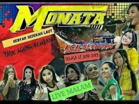 Live Streaming MONATA Halal Bihalal KCK NADHIF Ds Tasik Agung Rembang 2019