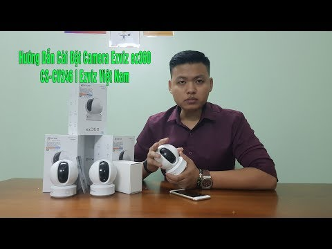 Hướng Dẫn Cài Đặt Camera Ezviz Ez360 CS-CV246 | Ezviz Việt Nam