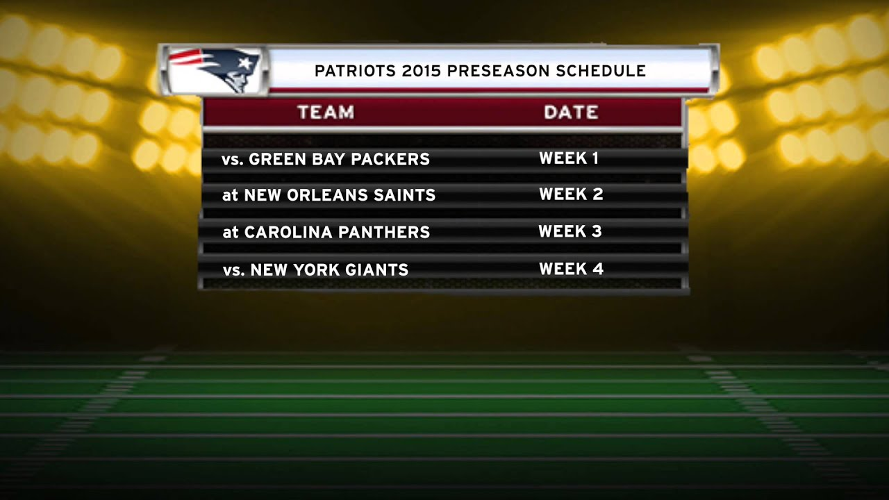 patriots will kick off 2015 preseason schedule at home against