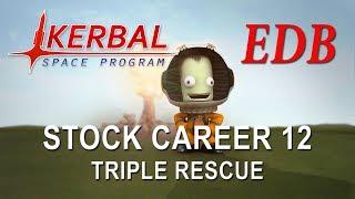 Kerbal Space Program 1.4 Stock Career 12 - Triple Rescue