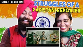 Indian Reaction on Struggles Of A Pakistani Reporter Rakx Production & Our Vines