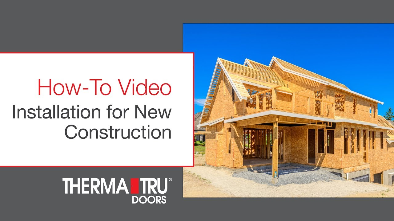 How To Install A Door On New Construction Home You