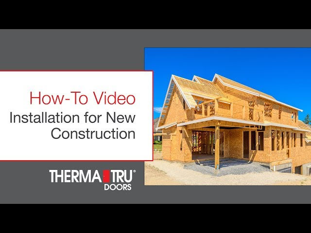 How-To Install a Door on a New Construction Home