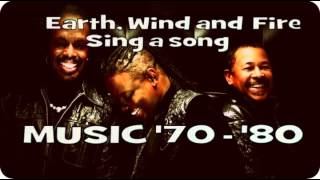 Earth Wind and Fire - Sing a song