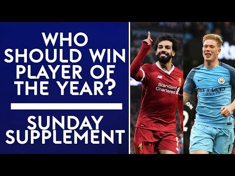 Who should win Premier League Player of the Year? | Sunday S