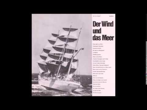 """""""Der Wind und das Meer"""" (1/4 - Seemannslieder - Hamburg Lieder)"""