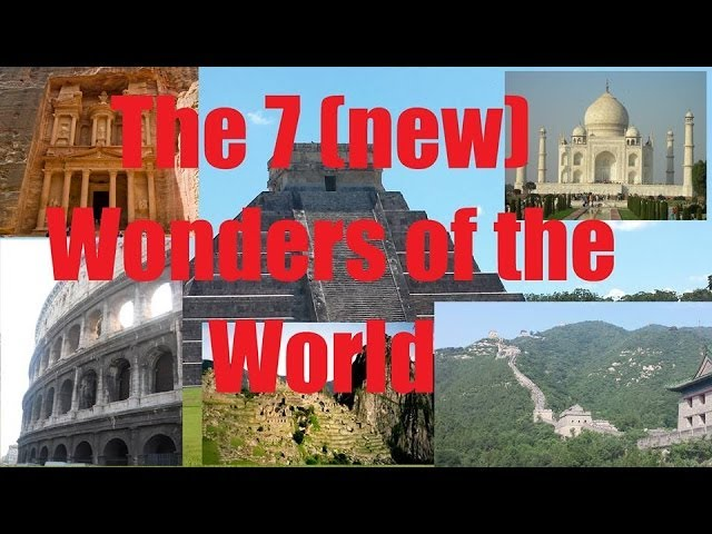 The 7 (new) Wonders of the World Travel Video