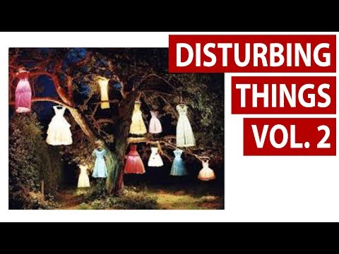 Disturbing Things from Around the Internet [Vol. 2]