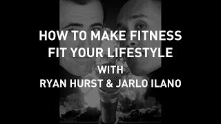 How To Make Fitness Fit Your Lifestyle - Show 89