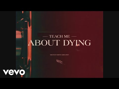 Teach Me About Dying