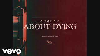 Holy Holy - Teach Me About Dying