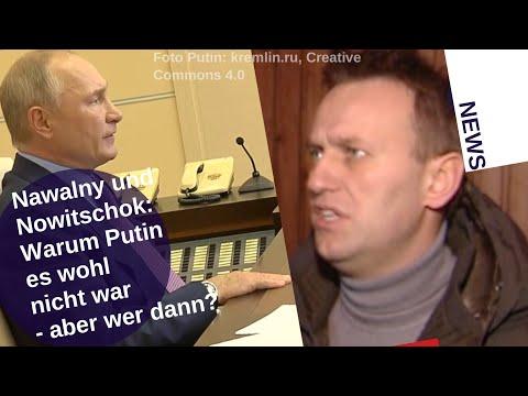 Nawalny & Nowitschok: Warum Putin es wohl nicht war - aber wer dann?