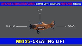 Creating Lift Airplane Physics In Unity - Part 25 | Airplane Simulator Game Course In Urdu/Hindi