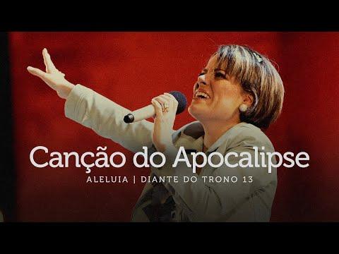 Canção do Apocalipse | DVD Aleluia | Diante do Trono