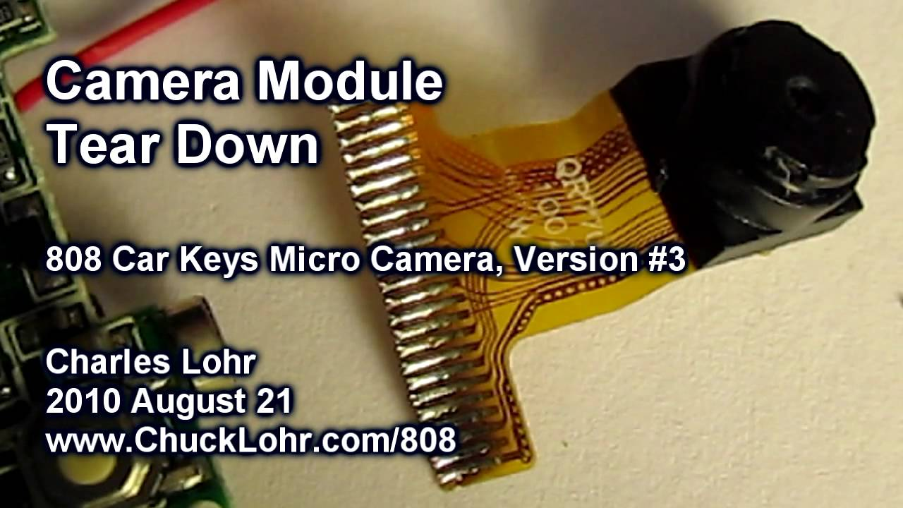 Tear Down, Camera Module, #3 808 Car Keys Micro Camera - YouTube
