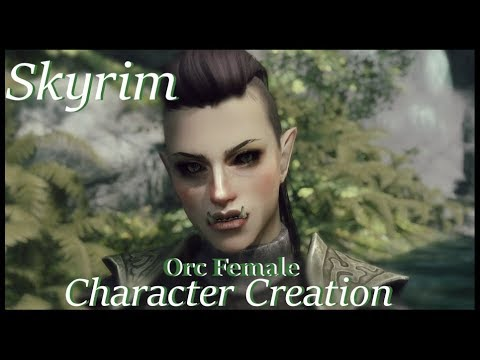 Skyrim Character Creation Let's create a realistic female character easily  【Orc Female】