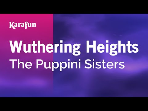 Karaoke Wuthering Heights - The Puppini Sisters *