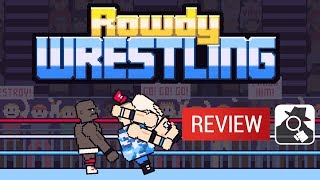 ROWDY WRESTLING | AppSpy Review