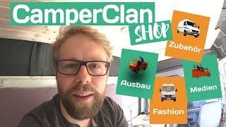 Dinge für den Wohnmobil Ausbau: Der CamperClan Shop in online!