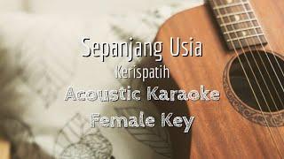 Sepanjang Usia - Kerispatih - Acoustic Karaoke (Female Key)