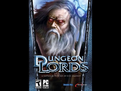Let's Play Bad Games - Dungeon Lords - Part 1 - Of Kings and Wizards, but Not Lords of Dungeons |