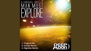 Man Must Explore (Digivibe Remix)