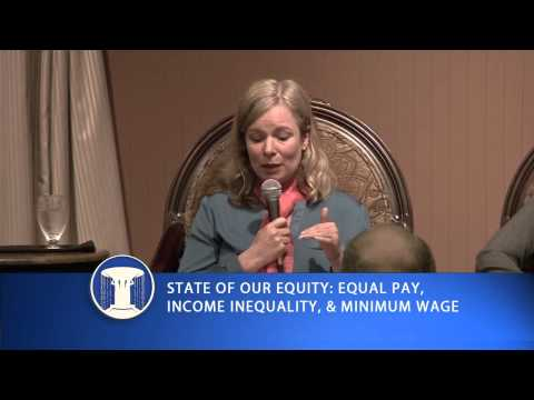 State of Our Equity: Equal Pay, Income Inequality, & the Minimum Wage Debate