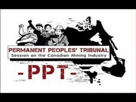 The People's Tribunal on the Canadian Mining Industry: Final Day (with Verdict)