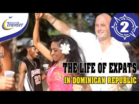 The Life of Expats in the Dominican Republic - Sosua - Cabarete