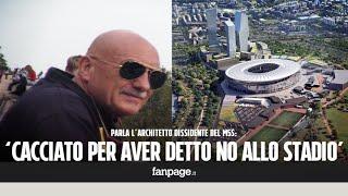 Stadio Roma, parla l'architetto 'scomunicato' dal M5S: