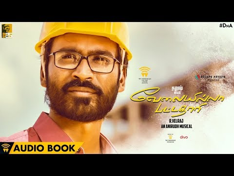 Velai Illa Pattadhaari - Audio Book |...